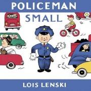 Policeman Small by Lois Lenski