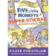 Five Little Monkeys Super Sticker Activity Book by Eileen Christelow