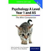 A Complete Companions: A Level Year 1 and AS Psychology: The Mini Companion for AQA by Mike Cardwell