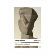 Meditaciones metafisicas / Metaphysical Meditations by Rene Descartes