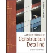 Architect's Handbook of Construction Detailing by David Kent Ballast