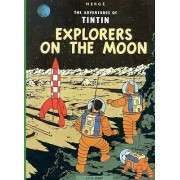 The Adventures of Tintin: Explorers on the Moon by Herg