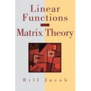 Linear Functions and Matrix Theory by B. Jacob