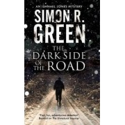 Dark Side of the Road by Simon R. Green