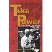 Take Power Like This Old Man Here by Alexis Wright