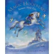 Magic Hoofbeats: Horse Tales From Many Lands