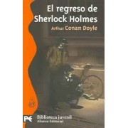El regreso de Sherlock Holmes / The Return of Sherlock Holmes by Sir Arthur Conan Doyle