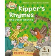 Oxford Reading Tree Read with Biff, Chip and Kipper: Level 1 Phonics and First Stories: Kipper's Rhymes and Other Stories by Roderick Hunt