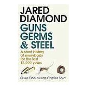 Guns Germs and Steel: A Short History of Everbody for the Last 13000 Years