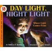 Day Light, Night Light by Franklyn M. Branley