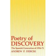 Poetry of Discovery by Andrew P. Debicki