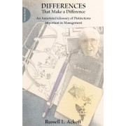 Differences That Make a Difference by Russell Ackoff