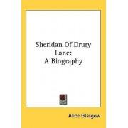 Sheridan of Drury Lane by Alice Glasgow