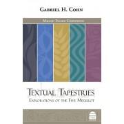 Textual Tapestries: Explorations of the Five Megillot
