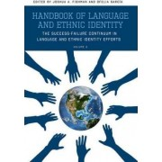 Handbook of Language and Ethnic Identity: v. 2 by Joshua A. Fishman