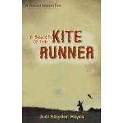 In Search of The Kite Runner by Judi Slayden Hayes