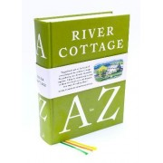 The River Cottage A to Z by Hugh Fearnley-Whittingstall
