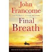 Final Breath by John Francome