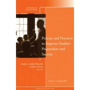 Policies and Practices to Improve Student Preparation and Success Spring 2009 by CC (Community Colleges)