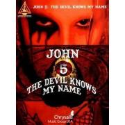 John 5: The Devil Knows My Name by David Stocker