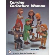 Carving Caricature Women by Debbie Barr