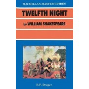 Shakespeare: Twelfth Night by R. P. Draper