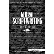 Global Script Writing by Ken Dancyger