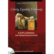 Liberty, Equality, Fraternity by Jack Richard Censer