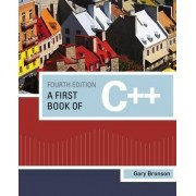 A First Book of C++ by Gary Bronson