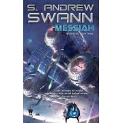 Messiah by S Andrew Swann