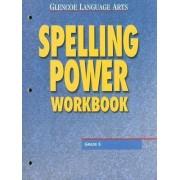 Glencoe Language Arts Spelling Power Workbook Grade 6 by McGraw-Hill