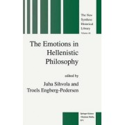 The Emotions in Hellenistic Philosophy by Juha Sihvola