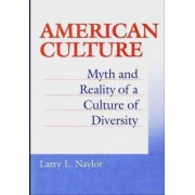 American Culture by Larry Naylor