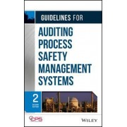 Guidelines for Auditing Process Safety Management Systems by Center for Chemical Process Safety (CCPS)