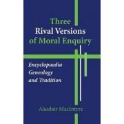 Three Rival Versions of Moral Enquiry by Alasdair MacIntyre