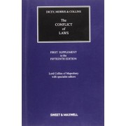 Dicey, Morris & Collins on the Conflict of Laws: 1st Supplement by Professor C. G. J. Morse
