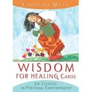 Wisdom For Healing Cards by Caroline Myss