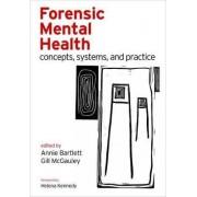 Forensic Mental Health by Annie Bartlett