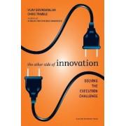The Other Side of Innovation by Vijay Govindarajan