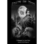 Follow the Moon: Warrior of Luna