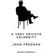 A Very Private Celebrity by Hugh Purcell
