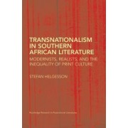 Transnationalism in Southern African Literature by Stefan Helgesson