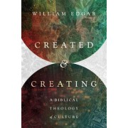 Created and Creating by William Edgar