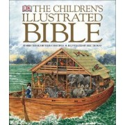 The Children's Illustrated Bible, Small Edition by DK Publishing