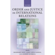 Order and Justice in International Relations by Rosemary Foot