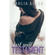 Last Will and Testament by Dahlia Adler