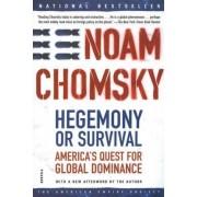 Hegemony or Survival by Noam Chomsky