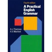 A Practical English Grammar by A. J. Thomson