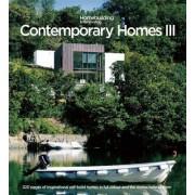 Contemporary Homes 3: Inspirational Individually Designed Homes