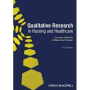 Qualitative Research in Nursing and Health Care by Immy Holloway